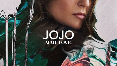 Final Numbers Are In:  JoJo's 'Mad Love' Sold...