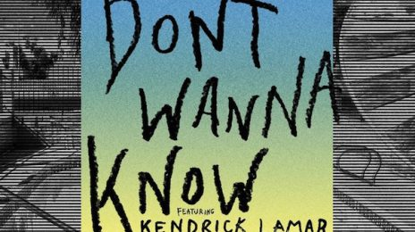 New Song: Maroon 5 & Kendrick Lamar - 'Don't Wanna Know'