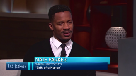 Watch: T.D. Jakes Meets Nate Parker (Full Interview)