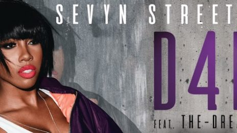New Song: Sevyn Streeter - 'D4L (ft. The-Dream)'