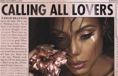 'Calling All Lovers': Tamar Braxton Album Makes Moves On Spotify