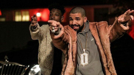 New Video:  Drake ft. 21 Savage - 'Sneakin'
