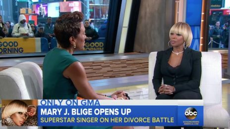 Mary J. Blige Belts 'Thick Of It' On 'GMA' / Details Reason For Divorce