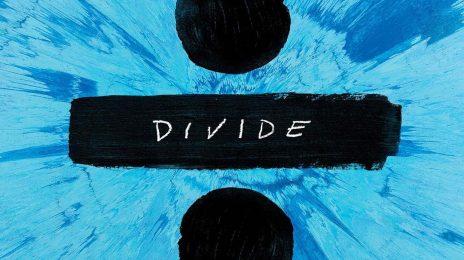 Ed Sheeran Reveals 'Divide / ÷' Album Tracklist & Release Date