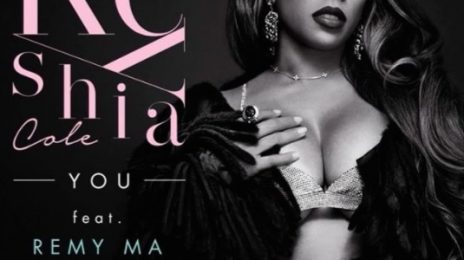 New Song:  Keyshia Cole - 'You' Ft. French Montana & Remy Ma