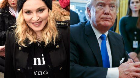 Trump:  'Madonna Is Disgusting & Disgraceful'