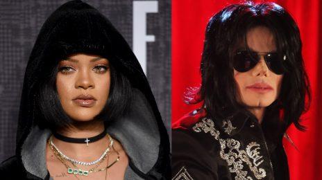 Hot 100:  Rihanna Breaks Major Michael Jackson & Madonna Billboard Records