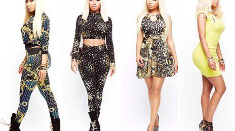 Did You Miss It?  K-Mart Discontinuing Nicki Minaj's Clothing Line Due To Low Sales