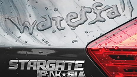 New Song:  Stargate Ft. P!nk & Sia - 'Waterfall'