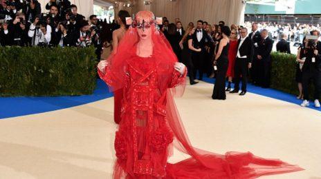 MET Gala 2017: Katy Perry, Rihanna, Nicki Minaj, J.Lo, Madonna, & More Get Dramatic On Red Carpet