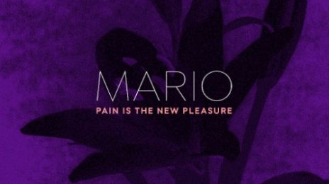 New Song:  Mario - 'Pain is the New Pleasure'