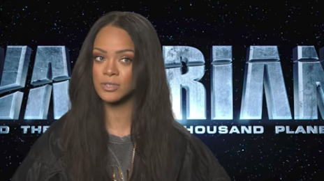 Watch: Rihanna Dishes On New Movie 'Valerian & The City of a Thousand Planets'