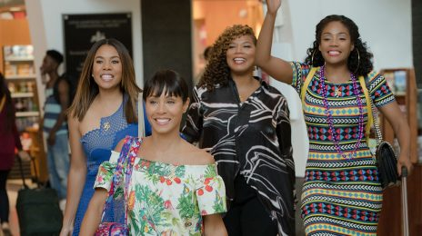 Winning! 'Girls Trip' Opens With Over $30 Million At Box Office