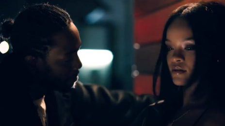 New Video: Kendrick Lamar & Rihanna - 'LOYALTY'