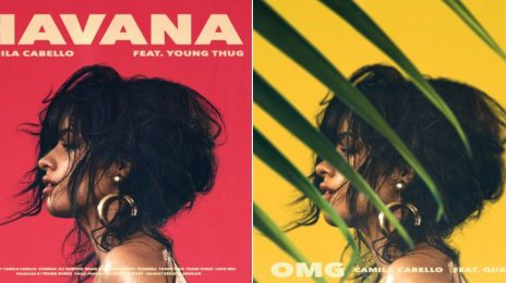 New Music: Camila Cabello - 'OMG (ft. Quavo)' & 'Havana (ft. Young Thug)'