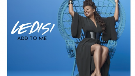 New Song:  Ledisi - 'Add to Me'