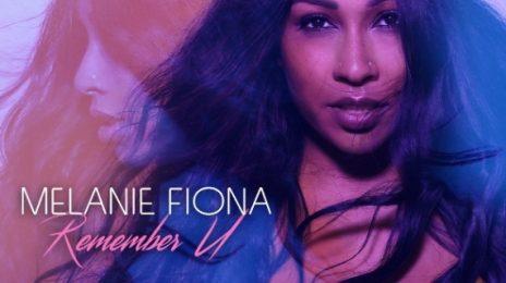 New Song: Melanie Fiona - 'Remember U'