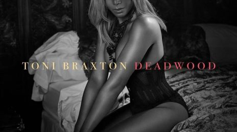 Toni Braxton Reveals 'Deadwood' Single Cover