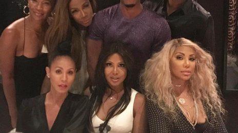 Hot Shot: Toni Braxton Celebrates 50th Birthday With Tamar, Jada Pinkett, & More