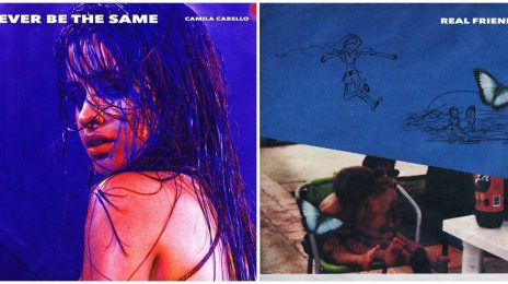 New Music: Camila Cabello - 'Never Be The Same' & 'Real Friends'