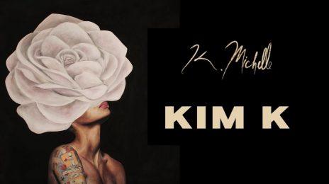 New Song: K. Michelle - 'Kim K'