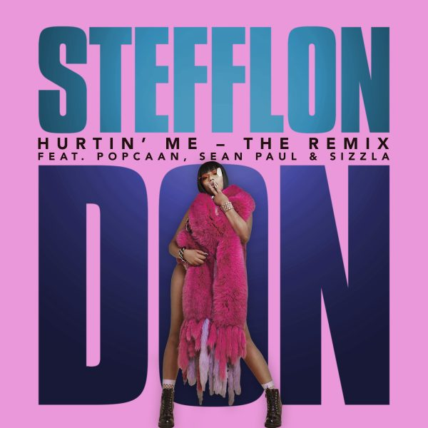 New Song: Stefflon Don - 'Hurtin Me' [Remix] (ft  Sean Paul