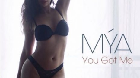 New Song:  Mya - 'You Got Me'