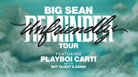 Big Sean Shares 'Unfriendly Reminder' Tour Dates