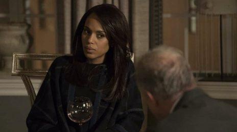 TV Teaser: 'Scandal' [Season 7 / Episode 15]
