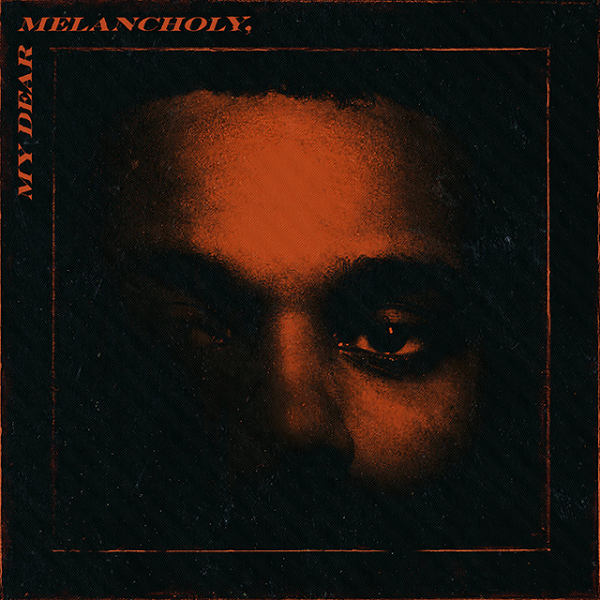 The Weeknd Announces New Album 'My Dear Melancholy