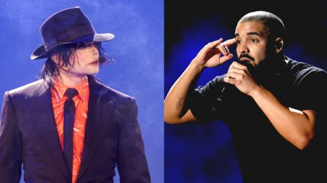 Chart Check [Hot 100]: Drake Breaks Michael Jackson's Record For Most Weeks at #1 Among Males
