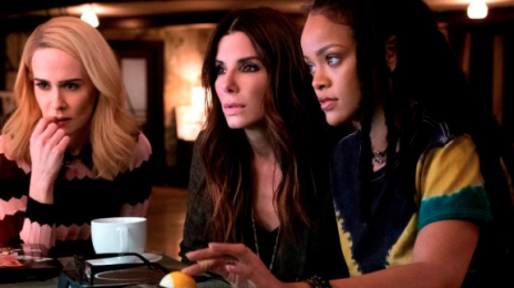 'Ocean's 8,' Starring Rihanna, Hits $200 Million Mark Worldwide