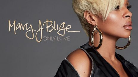 New Song: Mary J. Blige - 'Only Love'
