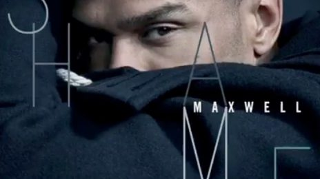 New Song: Maxwell - 'Shame'