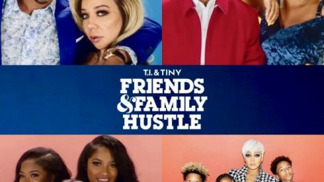 Extended TV Trailer:  VH1's 'T.I. & Tiny:  Friends & Family Hustle'