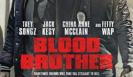 Movie Trailer:  'Blood Brother' [Starring Trey Songz & Fetty Wap]