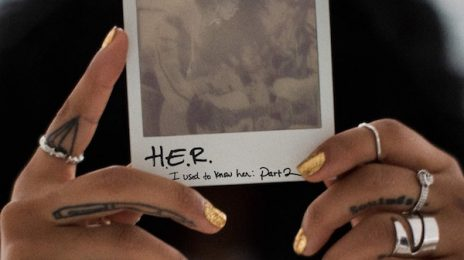 New Music: H.E.R - 'I Used To Know Her [Part 2]' EP