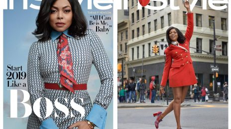 Taraji P. Henson Covers InStyle / Talks New Movie 'What Men Want', Hollywood Politics, & More