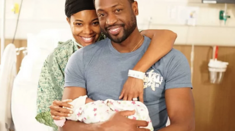 Dwyane Wade & Gabrielle Union Welcome Baby Girl