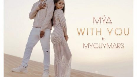 New Video:  Mya - 'With You'