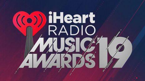 Performances:  2019 IHeartRadio Music Awards [Ariana Grande, Ella Mai, Alicia Keys, & More]