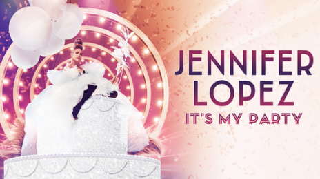 Jennifer Lopez Unveils Official 'It's My Party Tour' Dates