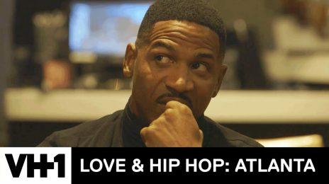 TV Super Trailer:  'Love & Hip Hop:  Atlanta' Season 8 [Watch]