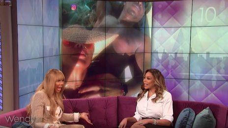 Tamar Braxton Visits 'Wendy' / Talks New Boyfriend, Big Brother, & Explains Why She's Not Divorced...Yet