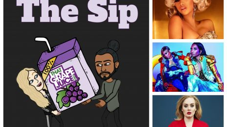 Listen: The Sip – Episode 35 (ft. Cardi B, J.Lo, TLC, Adele & More)