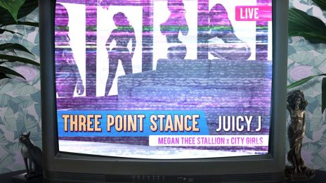 New Song: Juicy J - 'Three Point Stance (ft. Megan Thee Stallion & City Girls)'