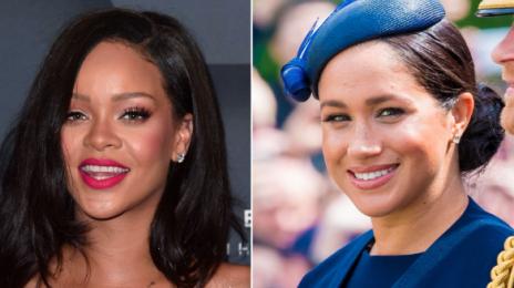 Report: Meghan Markle & Rihanna Form Friendship