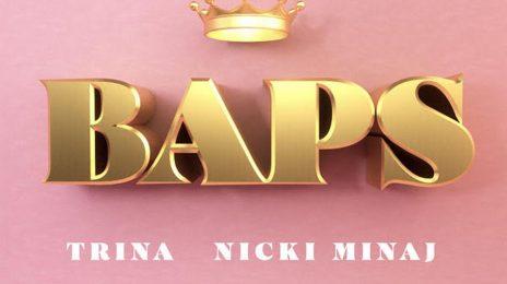 New Song: Trina & Nicki Minaj - 'BAPS'
