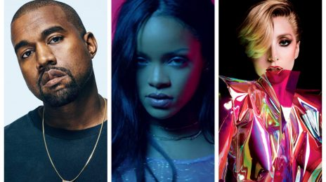 Report: Universal Dishes On New Rihanna, Lady Gaga, & Kanye West Albums