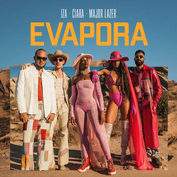 IZA, Ciara and Major Lazer - Evapora